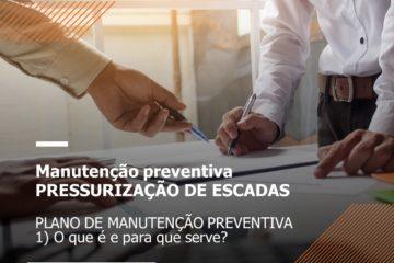 O plano de manutenção preventiva do sistema de pressurização de escadas